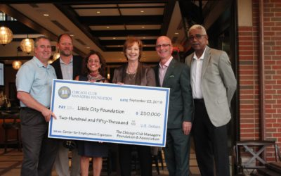 CHICAGO CLUB MANAGERS FOUNDATION DONATES $250,000 FOR EMPLOYMENT CENTER